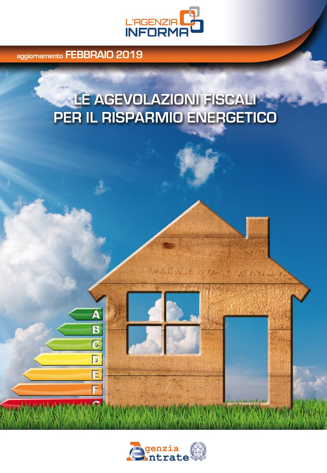 Guida dell'Agenzia delle Entrate – Le agevolazioni fiscali per il risparmio energetico – Febbraio 2019