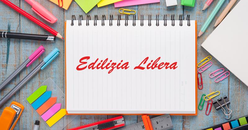 Glossario Edilizia Libera – Elenco non esaustivo delle principali opere