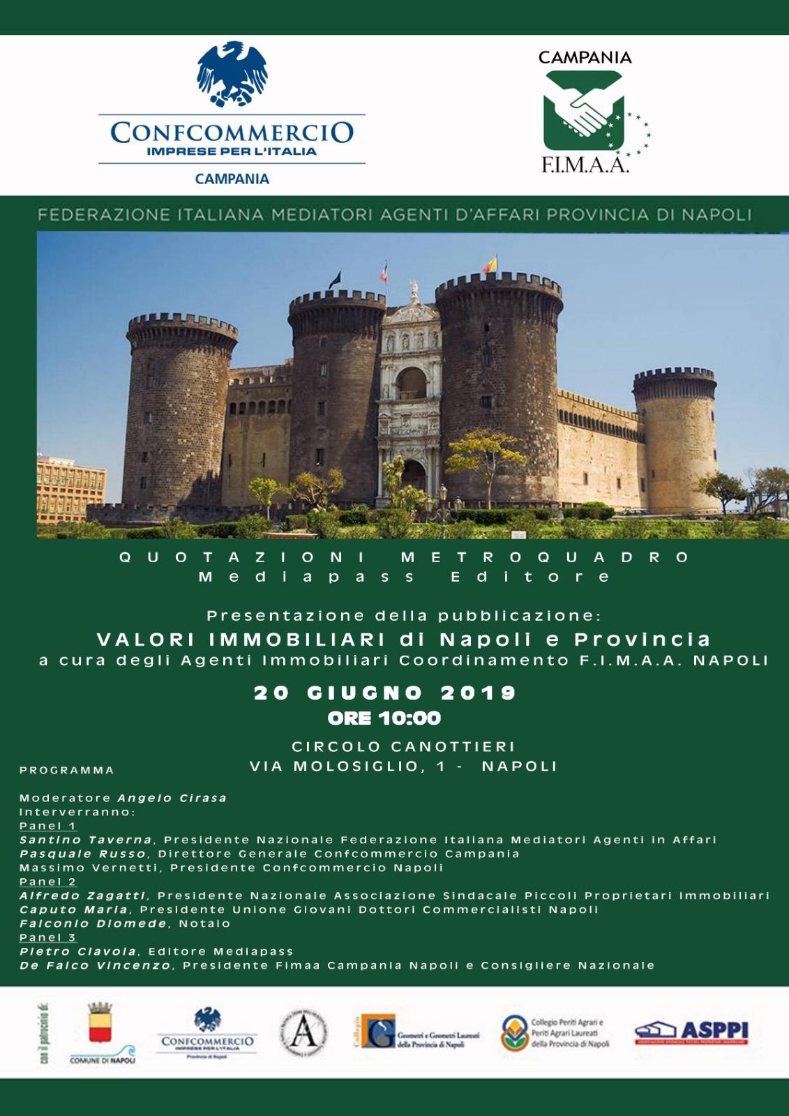 ASPPI Napoli 20 giugno 2019 ire 10.00 presso Circolo Canottieri in Via Molosiglio 1 Valori immobiliari di Napoli e Provincia