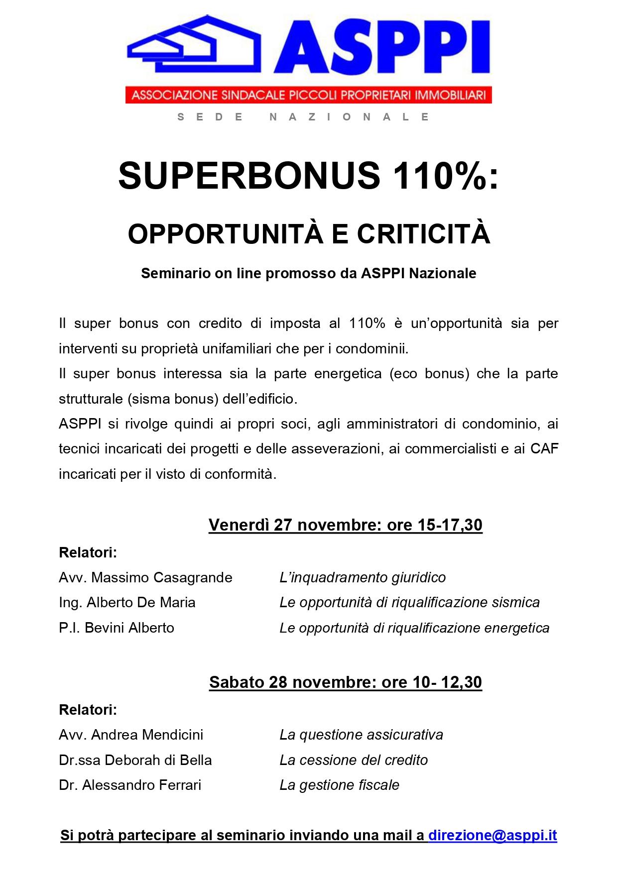 SUPERBONUS 110%: OPPORTUNITÀ E CRITICITÀ Seminario on line promosso da ASPPI Nazionale –